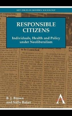 B. J. Brown,   Sally Baker,Responsible Citizens
