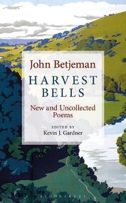 John Betjeman,   Kevin J. Gardner,Harvest Bells
