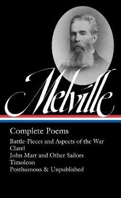 Herman Melville,   Hershel Parker,Herman Melville: Complete Poems
