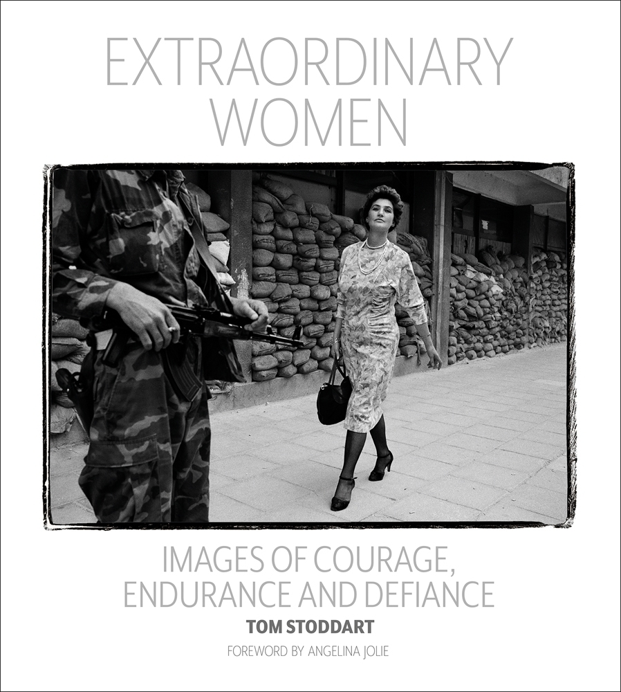 ,Tom Stoddard,Extraordinary Women: Images of Courage, Endurance and Defiance