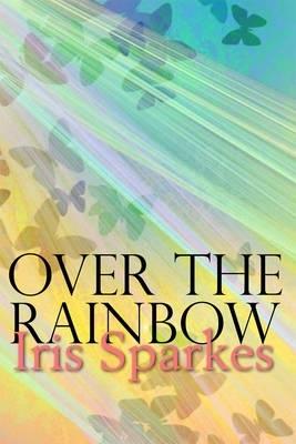 Iris Sparkes,Over The Rainbow