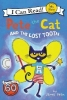 Dean James, Pete the Cat and the Lost Tooth