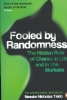 <b>Nassim Nicholas Taleb</b>,Fooled by Randomness