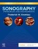 <b>Frederick W. Kremkau</b>,Sonography Principles and Instruments