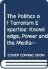 , The Politics of Terrorism Expertise