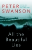 Swanson Peter, All the Beautiful Lies