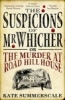 Summerscale, Kate, The Suspicions of Mr. Whicher