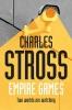Stross Charles, Empire Games