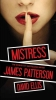 Patterson, James,   Ellis, David, Mistress