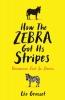 L. Grasset, How the Zebra Got Its Stripes
