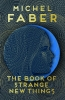 Michel Faber, Book of Strange New Things
