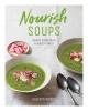Woods Rebecca, Nourish Soups