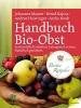 Maurer, Johannes,   Kajtna, Bernd,   Heistinger, Andrea, Handbuch Bio-Obst