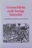 Onder redactie van B. Ebels-Hoving e.a., Genoechlicke ende lustige histori�n