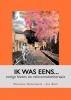 Marianne Notschaele-den Boer, Ik was eens...