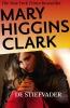 <b>Mary  Higgins Clark</b>,DE STIEFVADER