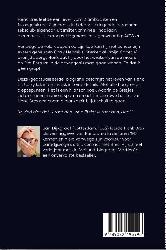 Jan Dijkgraaf,De Bresjes