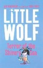 Ian Whybrow,   Tony Ross Little Wolf, Terror of the Shivery Sea