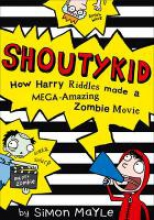 Mayle, Simon How Harry Riddles Made a Mega-Amazing Zombie Movie
