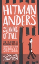 Jonas Jonasson Hitman Anders and the Meaning of It All