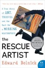 Dolnick, Edward The Rescue Artist