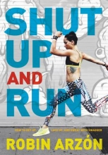 Arzon, Robin Shut Up and Run
