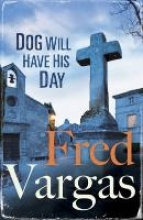 Vargas, Fred Dog Will Have His Day