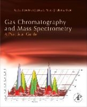 Sparkman, O. David Gas Chromatography and Mass Spectrometry: A Practical Guide