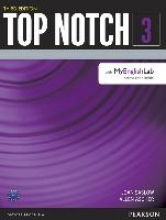 Saslow, Joan,   Ascher, Allen,Top Notch 3 Student Book with MyEnglishLab