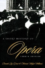 Grout, Donald Short History of Opera
