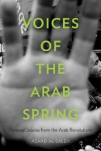 Alsaleh, Asaad Voices of the Arab Spring - Personal Stories from the Arab Revolutions