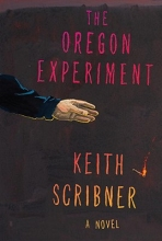 Scribner, Keith The Oregon Experiment