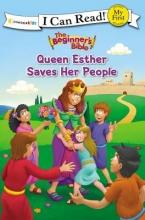 Zonderkidz The Beginner`s Bible Queen Esther Saves Her People