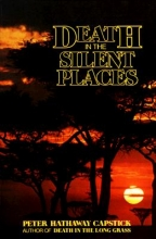 Capstick, Peter Hathaway Death in the Silent Places