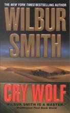 Smith, Wilbur A. Cry Wolf