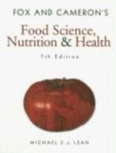 Lean, Michael E J Fox and Cameron`s Food Science, Nutrition & Health