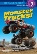 Goodman, Susan E. Monster Trucks!