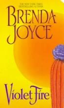 Joyce, Brenda Violet Fire
