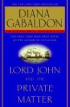Gabaldon, Diana Lord John and the Private Matter