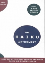 Van Den Heuvel, Cor The Haiku Anthology 3e