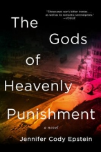Epstein, Jennifer Cody The Gods of Heavenly Punishment