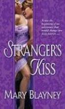 Blayney, Mary A Stranger`s Kiss