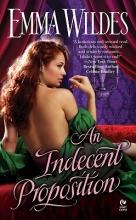 Wildes, Emma An Indecent Proposition