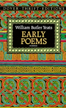 Yeats, W. B. Early Poems