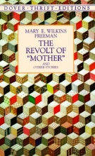 Freeman, Mary E. Wilkins Revolt of