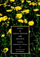 Peter Sell,   Gina Murrell Flora of Great Britain and Ireland: Volume 4, Campanulaceae - Asteraceae