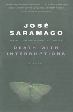 Saramago, Jose Death with Interruptions