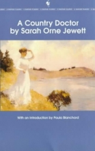 Jewett, Sarah Orne A Country Doctor