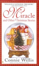 Willis, Connie Miracle and Other Christmas Stories