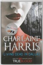 Harris, Charlaine Living Dead in Dallas